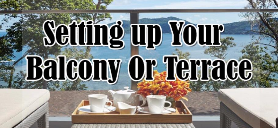 Setting up your Balcony or Terrace